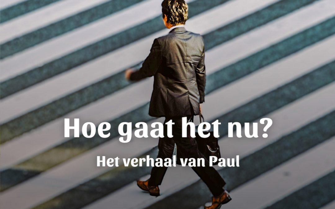 Toen en nu: Paul