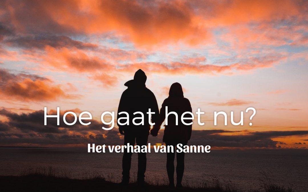 Hoe gaat het nu – Sanne
